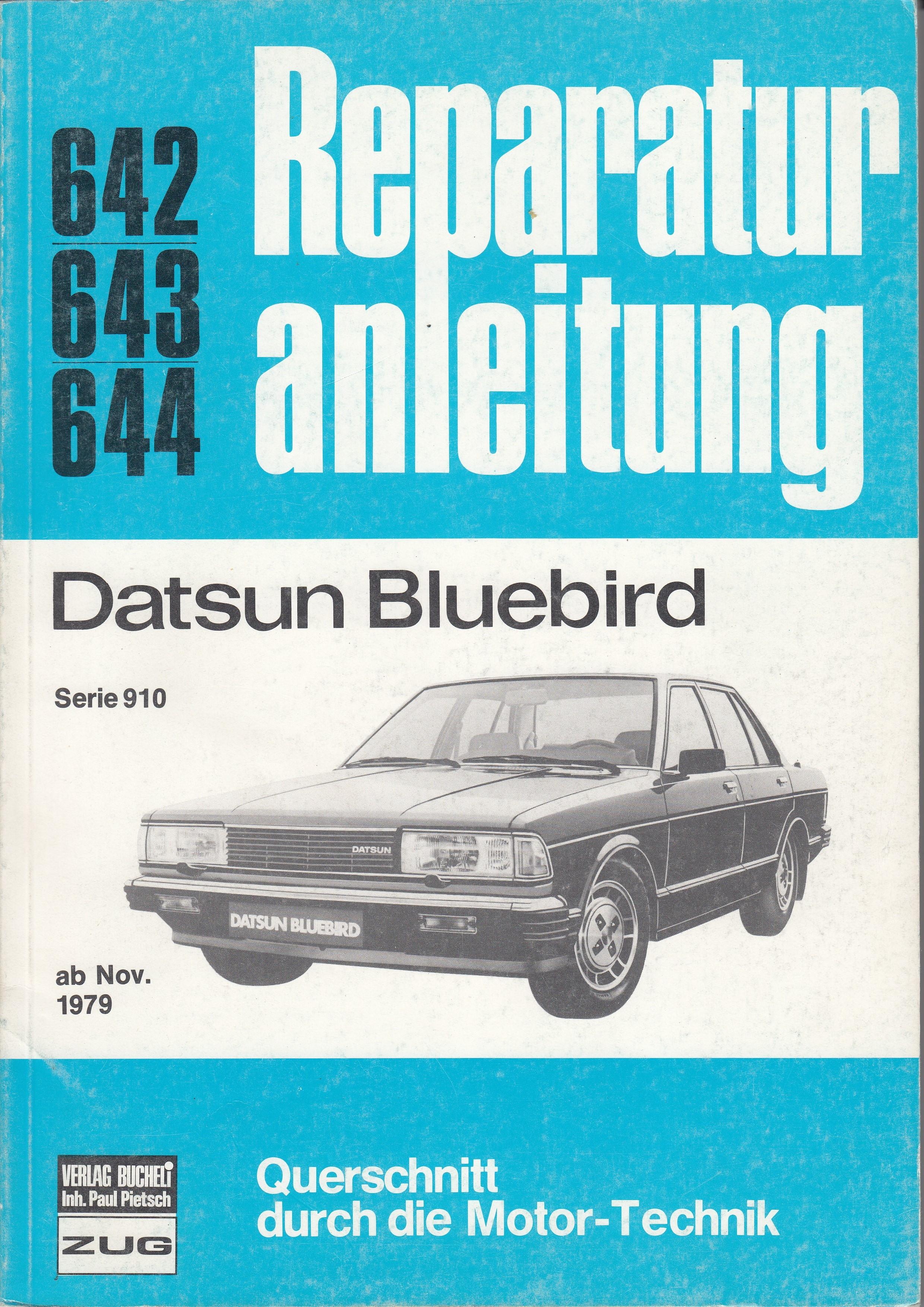 Datsun Bluebird (>11.79) - Reparaturanleitung