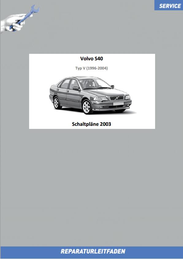 Volvo S40 Werkstatthandbuch Schaltpläne 2003