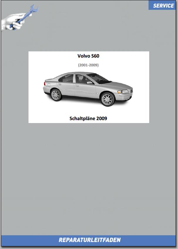 Volvo S60 Werkstatthandbuch Schaltpläne 2009