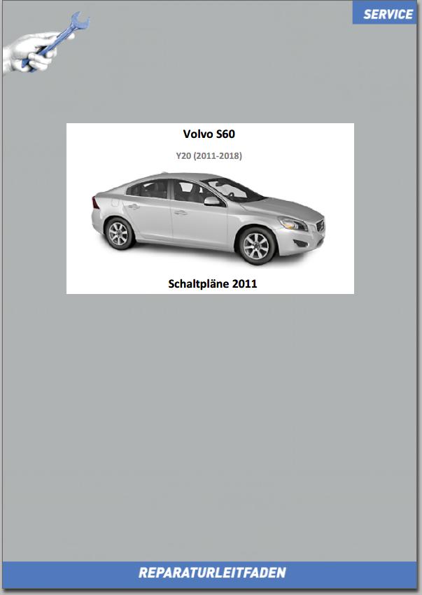 Volvo S60 Werkstatthandbuch Schaltpläne 2011