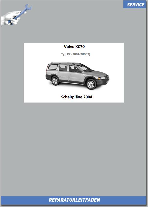 Volvo XC70 Werkstatthandbuch Schaltpläne 2004