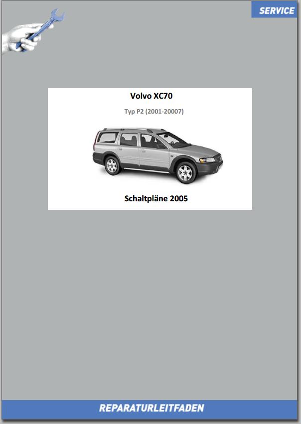 Volvo XC70 Werkstatthandbuch Schaltpläne 2005