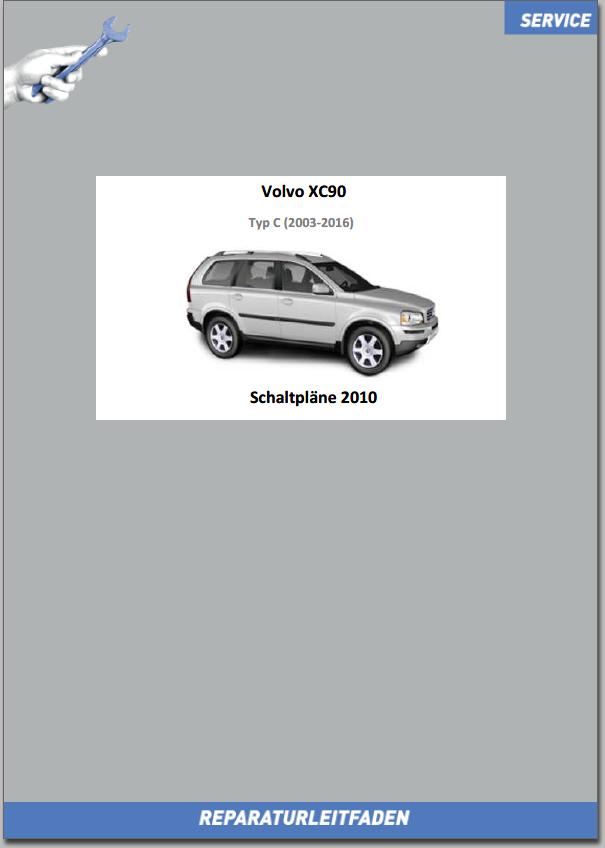 Volvo XC90 Werkstatthandbuch Schaltpläne 2010