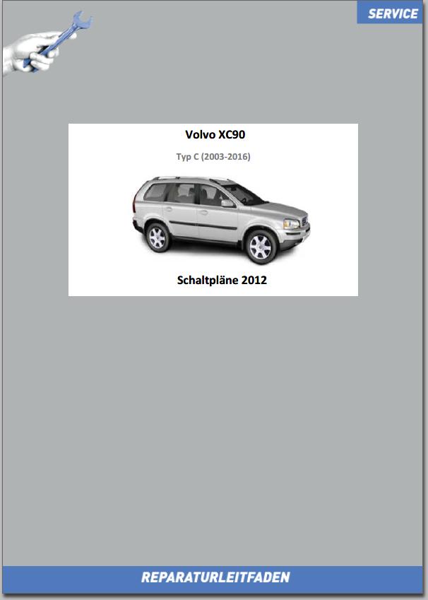 Volvo XC90 Werkstatthandbuch Schaltpläne 2013