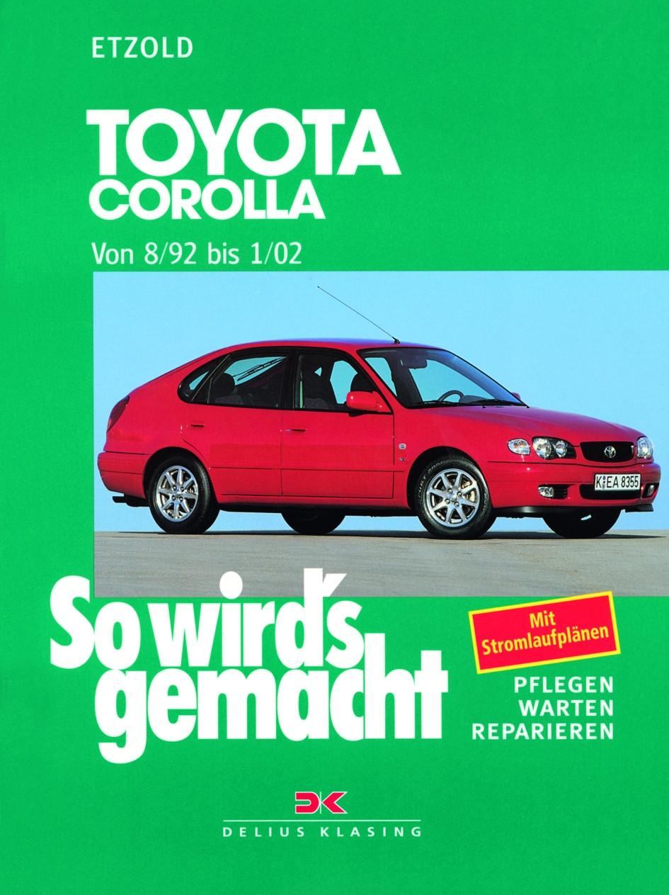 Toyota Corolla Reparaturanleitung So wird`s gemacht