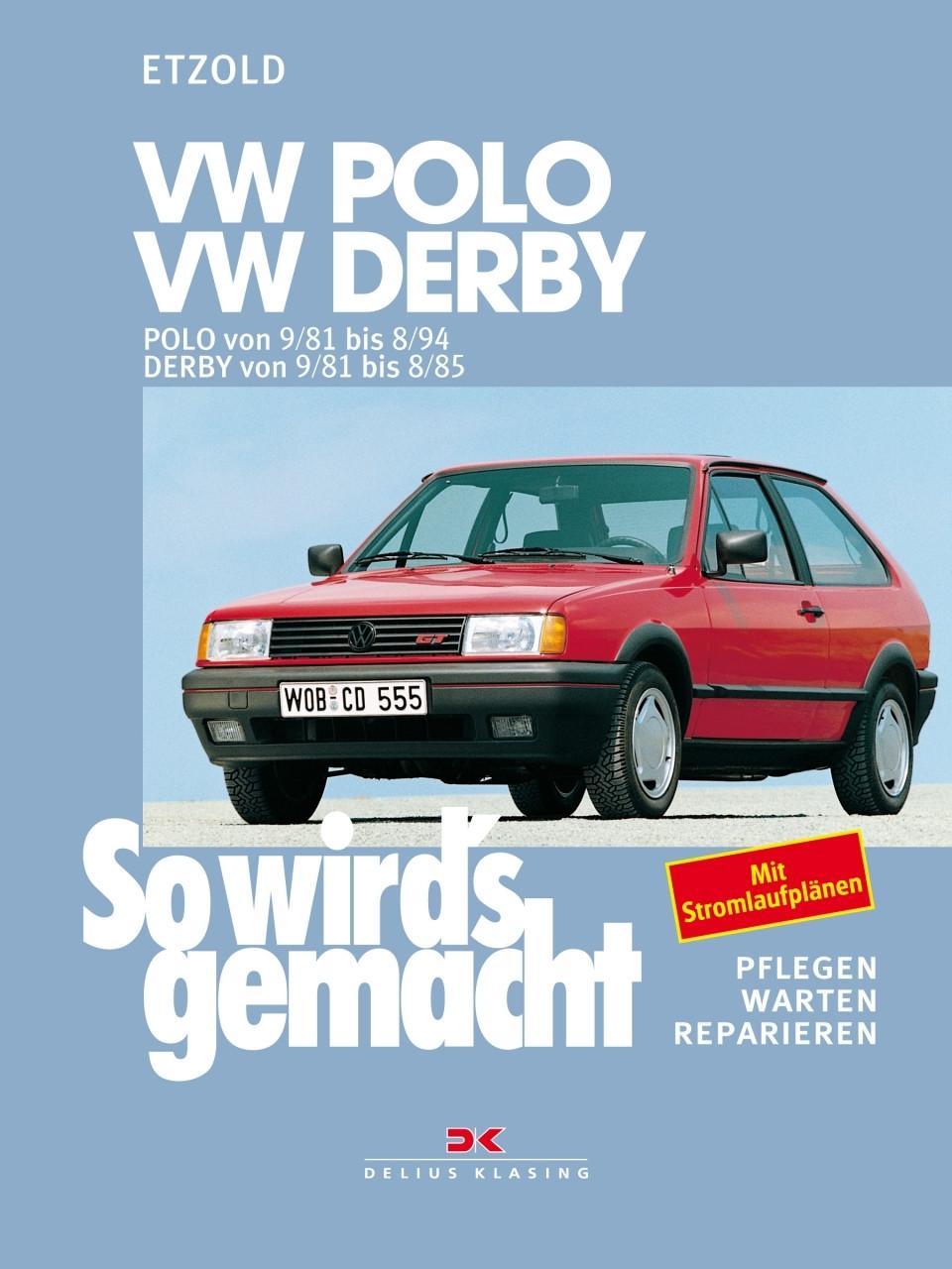 VW Polo / VW Derby Reparaturanleitung So wird`s gemacht