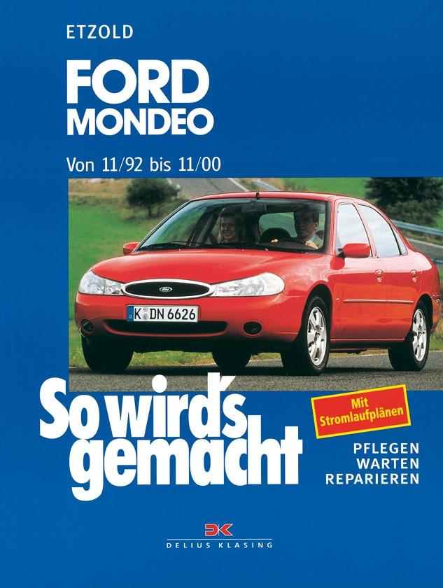 Ford Mondeo (1992-2000) - Reparaturanleitung So wird`s gemacht