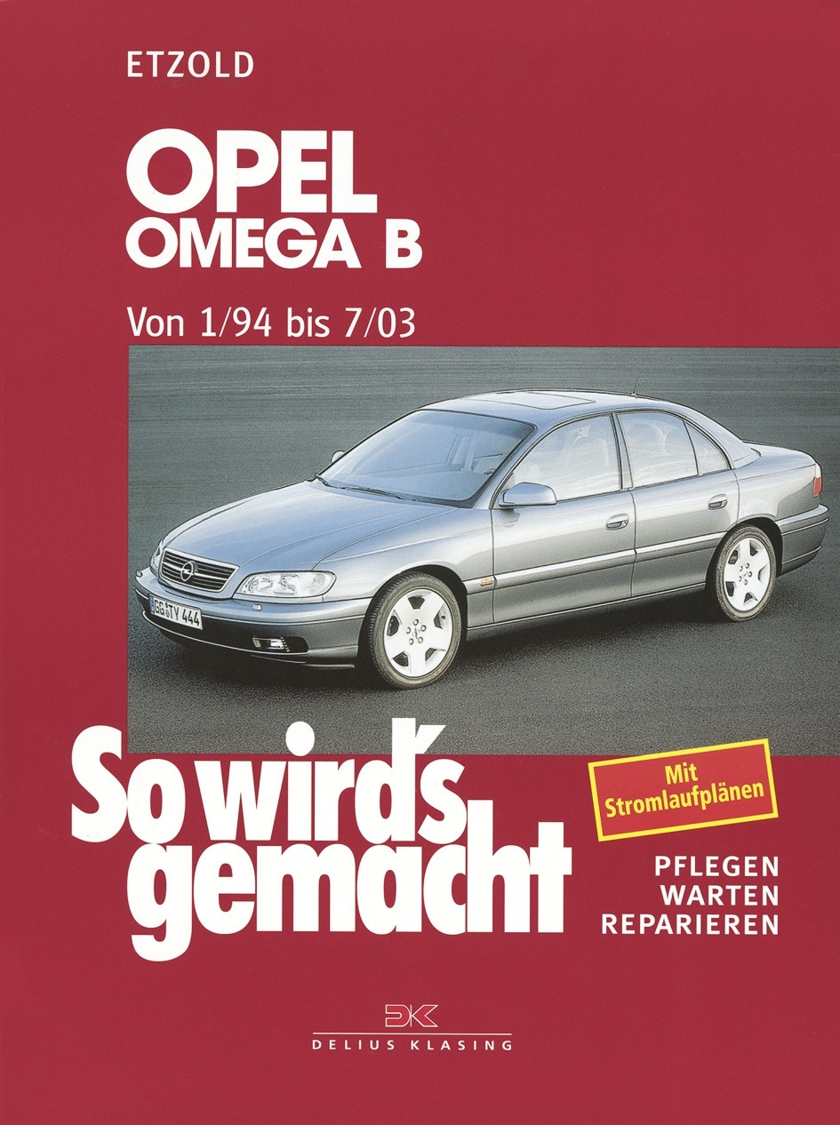 Opel Omega B Reparaturanleitung So wird`s gemacht