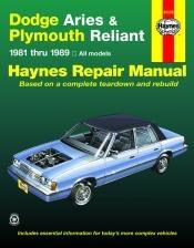 Dodge Aries and Plymouth Reliant (81 - 89) - Repair Manual Haynes