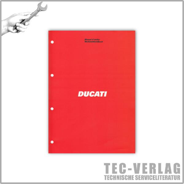 Ducati - Werkstatthandbuch / Manuel d'ateliere