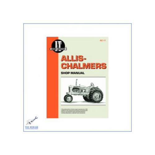 Allis-Chalmers B / C / CA / G / RC / WC / WD / WD45 / WF - Repair Manual Clymer