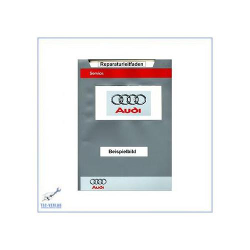 Audi A6 C5/4B (97-04) Reparaturleitfaden Motor Mechanik  1,8 Liter 92 kW AJP