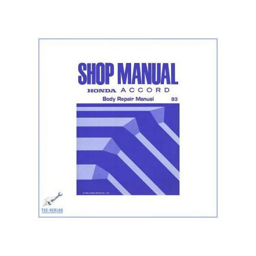 Honda Accord 2,0i / 2,0i S / 2,3i SR  CC7  Body Repair Shop Manual