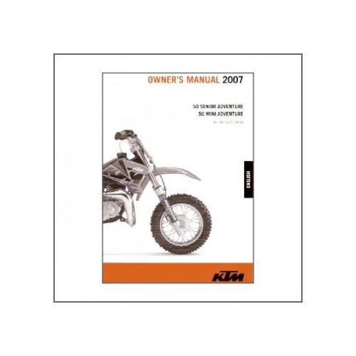 KTM 50 Senior Adventure 50 Mini Adventure 2007 Owners