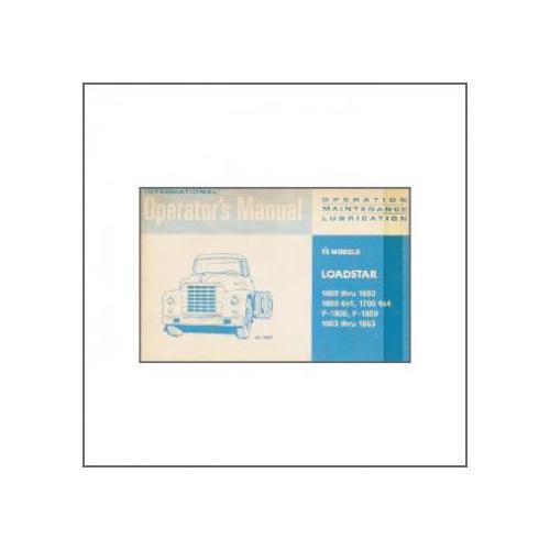 Loadstar 1600 thru 1850, 1600 4x4, 1700 4x4 - Operator`s Manual
