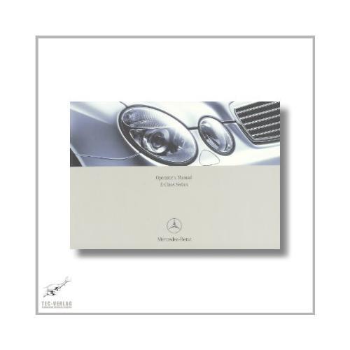 Mercedes-Benz E-Class Sedan (02>) Operator`s Manual 2005