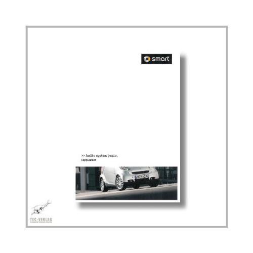 Smart 451 (07>) Supplement Audio System Basic 2010