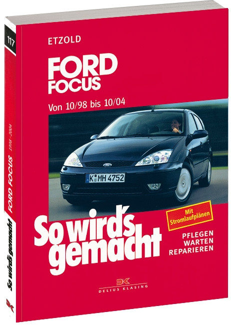 Ford Focus (98-04) - Reparaturanleitung So wird`s gemacht