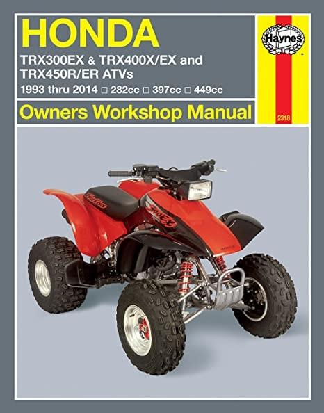 Honda TRX 300 / 400 / 450 Repair Manual Haynes