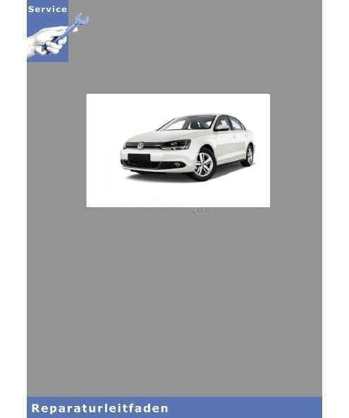 VW Jetta VI, Typ NCS (10>) 6 Gang-Schaltgetriebe 02Q - Reparaturanleitung