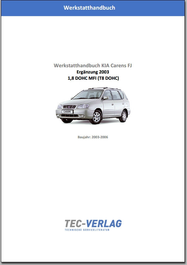 KIA Carens FJ 1,8 DOHC MFI Werkstatthandbuch Ergänzung