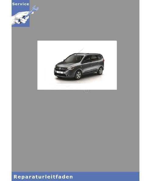 Dacia Lodgy (ab 2012) Wartung und Instandhaltung - Werkstatthandbuch
