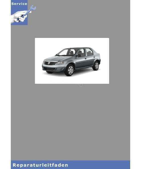 Dacia Logan (04>) Wartung und Inspektion - Reparaturleitfaden