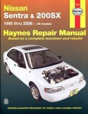 Nissan Sentra and 200SX (95 - 06) - Repair Manual Haynes