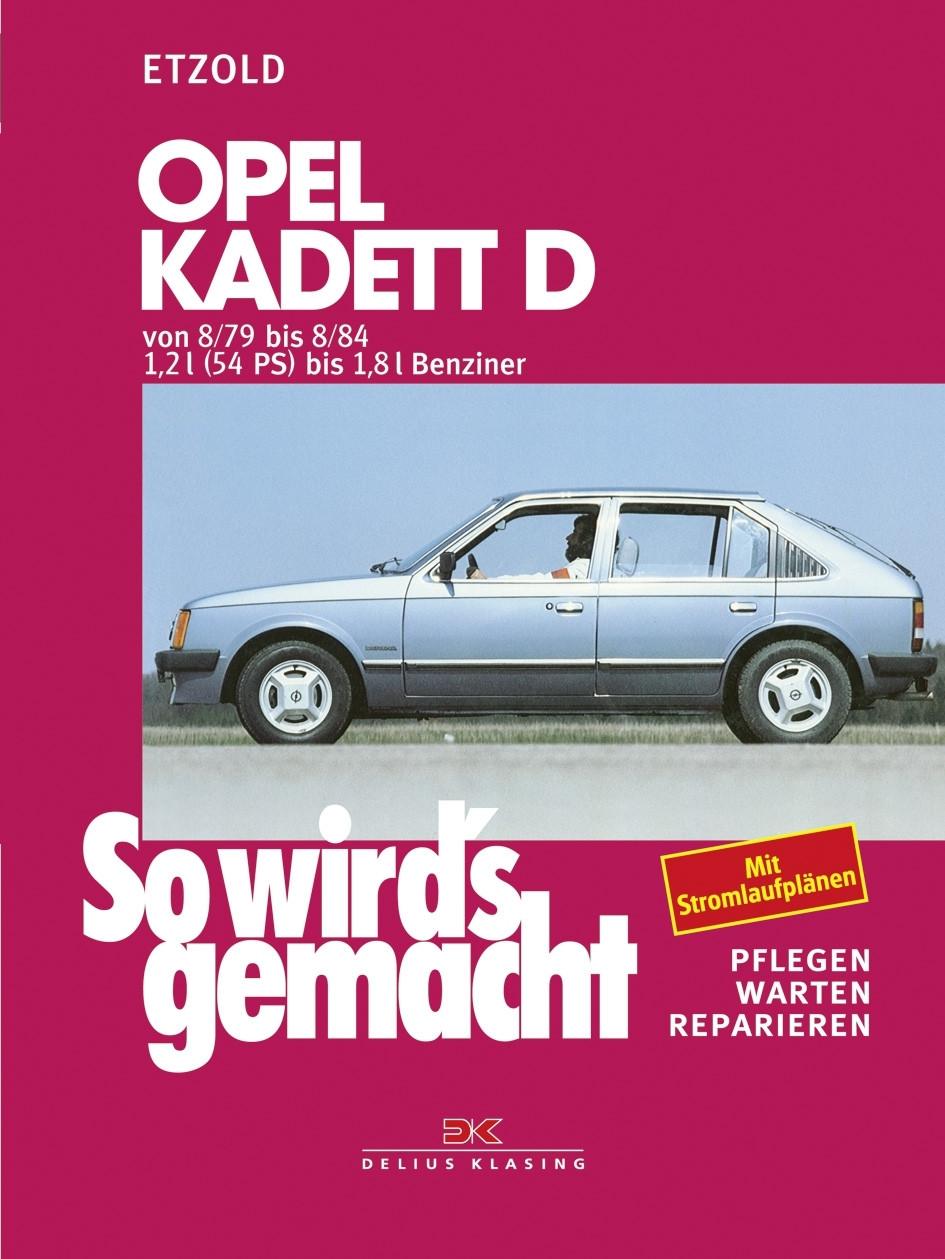 Opel Kadett D Reparaturleitung Delius 22 So wirds gemacht