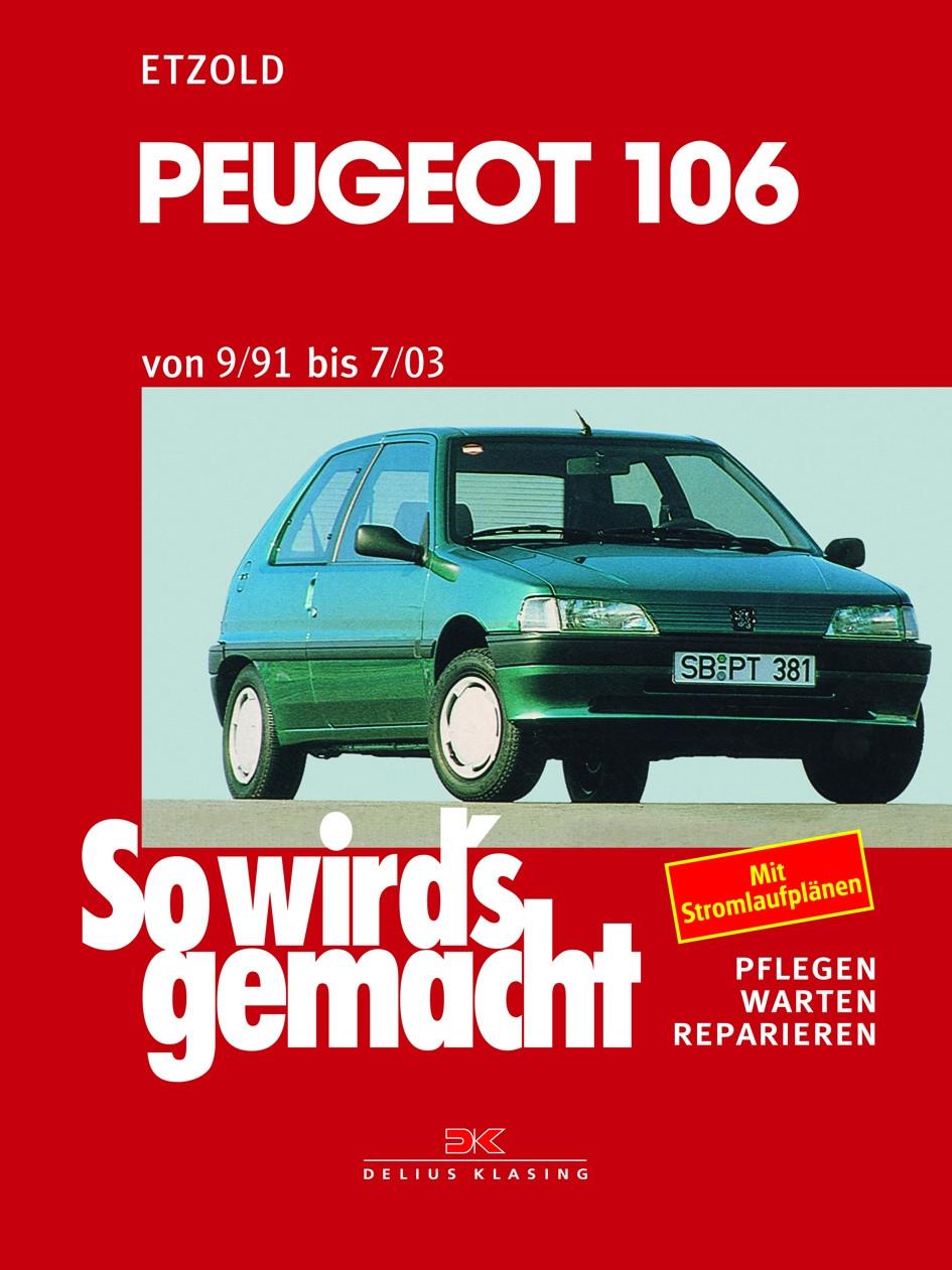 Peugeot 106 Reparaturanleitung Delius 94 So wirds gemacht