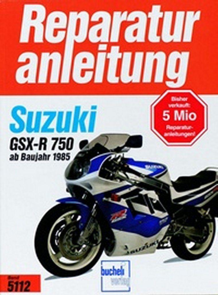 Suzuki GSX-R 750 Reparaturanleitung