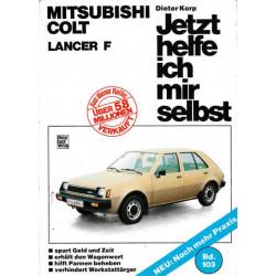 Mitsubishi Colt, Lancer F - Jetzt helfe ich mir selbst Band 103