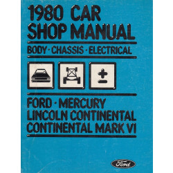 Ford Mercury Continental (Mark 6) (1980) Body/Chassis/Electrical - Shop Manual