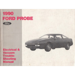 Ford Probe (1990)-Electrical & Vacuum Manual Schältplane Werkstatthandbuch (Eng)