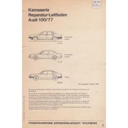 Audi 100/77 (1976 - 1982) - Karosserie Reparatur-Leitfaden Werkstatthandbuch