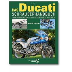 Ducati Königswellen V-Twins (71- 86) - Schrauberhandbuch