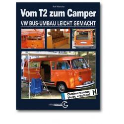 Vom T2 zum Camper (67-69) - Umbauhandbuch