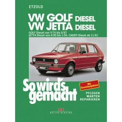 VW Golf , Jetta, Caddy (76-84) - So wirds gemacht