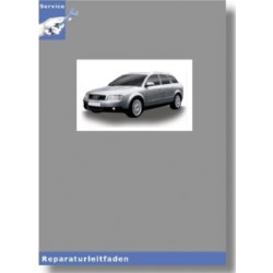 Audi A4 8E (01-08) Fahrwerk Front- und Allradantrieb - Reparaturleitfaden
