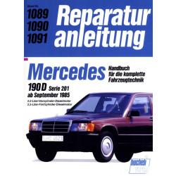 Mercedes Benz 190 D W201 (1985-1993) - Reparaturanleitung