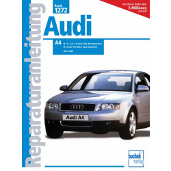 Audi A4  B6 (01-04) incl. Avant / Cabriolet- Reparaturanleitung