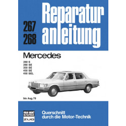 Mercedes Benz S Kjasse 280 / 350 / 450 (< 1979) - Reparaturanleitung Bucheli