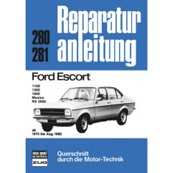 Ford Escort 1100 / 1300 / 1600 / Mexico / RS 2000 (75-80) - Reparaturanleitung