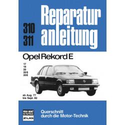 Opel Rekord E 17 / 19 / 20 / 20S / 20E (77-82) - Reparaturanleitung