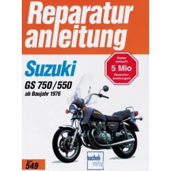 Suzuki GS 550 / GS 750 (76>) - Reparaturanleitung