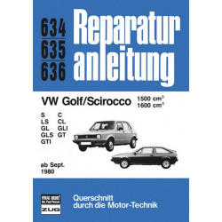 VW Golf / Scirocco II (80>) 1.5 / 1.6 Liter - Reparaturanleitung