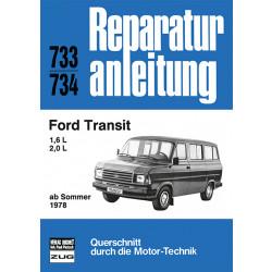 Ford Transit 1.6 / 2.0 Liter (78>) - Reparaturanleitung