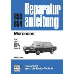 Mercedes W123 (82-84) 250 / 280 T / E / TE / CE- Reparaturanleitung