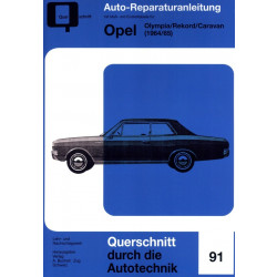 Opel Olympia / Rekord / Caravan (1964-1965) - Reparaturanleitung
