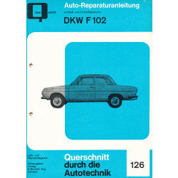DKW F102 - Reparaturanleitung